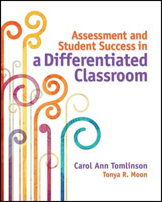 Assessment and Student Success in a Differentiated Classroom EBOOK
