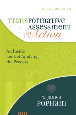 Transformative Assessment in Action: An Inside look at Applying the Process (EBOOK)