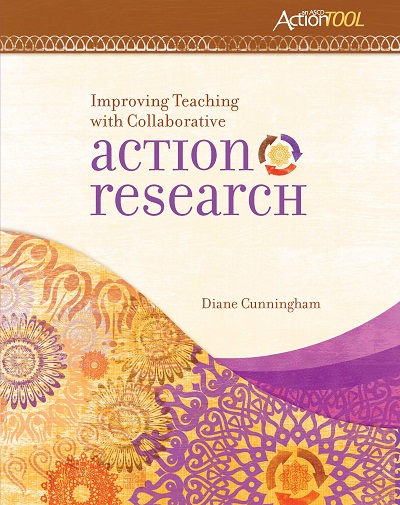 Improving Teaching with Collaborative Action Research: An ASCD Action Tool