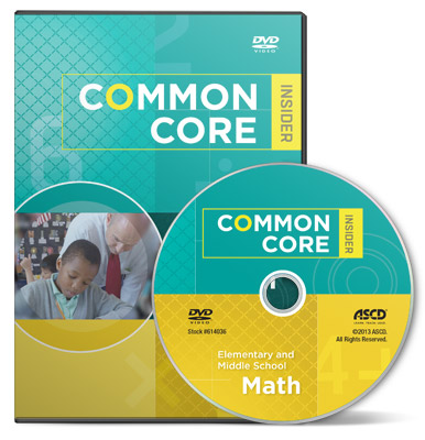 The Common Core Insider: Elementary and Middle School Math (DVD)