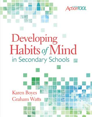 Developing Habits of Mind in Secondary Schools: An ASCD Action Tool
