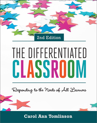 The Differentiated Classroom: Responding to the Needs of All Learners, 2nd Edition EBOOK