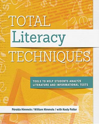 Total Literacy Techniques: Tools to Help Students Analyze Literature and Informational Texts EBOOK