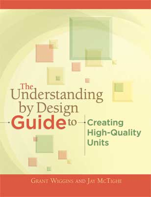 The Understanding by Design Guide to Creating High-Quality Units EBOOK