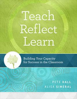 Teach, Reflect, Learn: Building Your Capacity for Success in the Classroom EBOOK