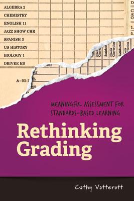 Rethinking Grading: Meaningful Assessment for Standards-Based Learning EBOOK