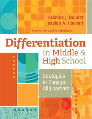 Differentiation in Middle and High School: Strategies to Engage All Learners EBOOK