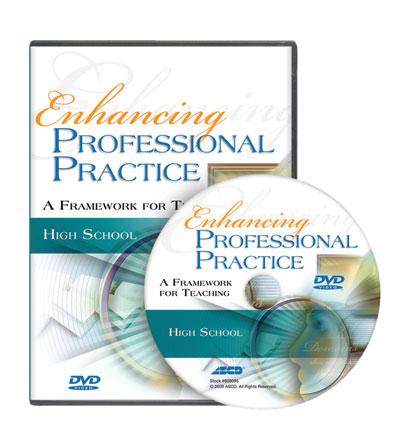 Enhancing Professional Practice: High School DVD