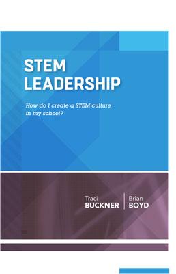 STEM Leadership: How Do I Create a STEM Culture in My School? (ASCD Arias) EBOOK