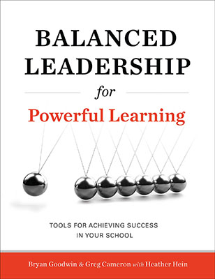 Balanced Leadership for Powerful Learning: Tools for Achieving Success in Your School EBOOK