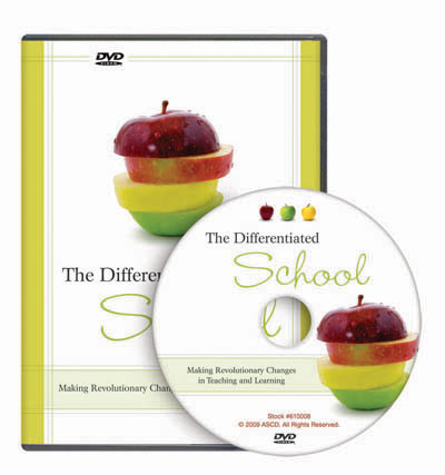 The Differentiated School: Making Revolutionary Changes in Teaching and Learning DVD