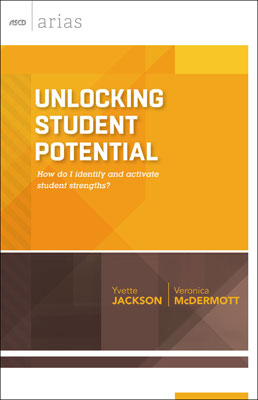 Unlocking Student Potential: How do I identify and activate student strengths? (ASCD Arias) EBOOK