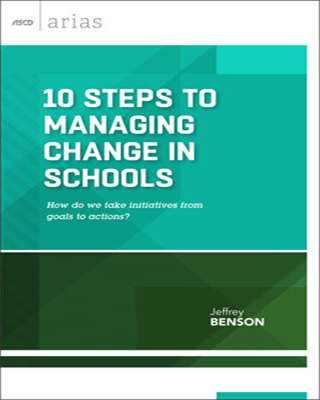 10 Steps to Managing Change in Schools: How do we