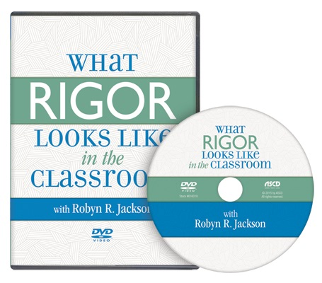 What Rigor Looks Like in the Classroom (ASCD DVD)