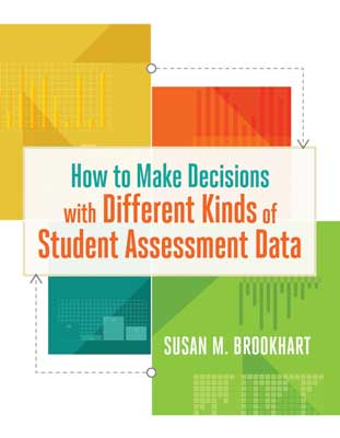 How to Make Decisions with Different Kinds of Student Assessment Data EBOOK