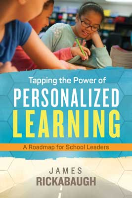 Tapping the Power of Personalized Learning: A Roadmap for School Leaders EBOOK