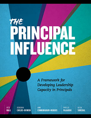 The Principal Influence: A Framework for Developing Leadership Capacity in Principals EBOOK