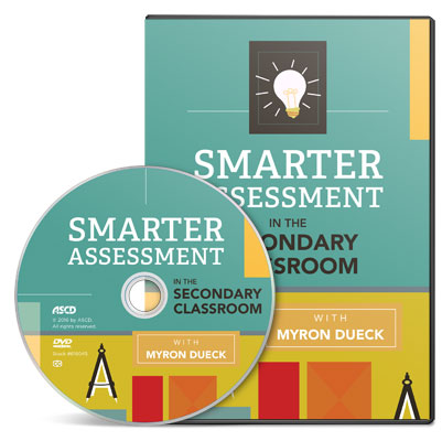 Smarter Assessment in the Secondary Classroom DVD