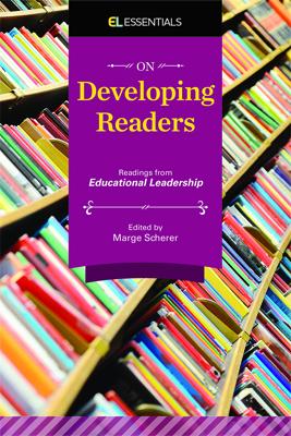 On Developing Readers: Readings from Educational Leadership (EL Essentials) EBOOK