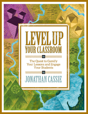 Level Up Your Classroom: The Quest to Gamify Your