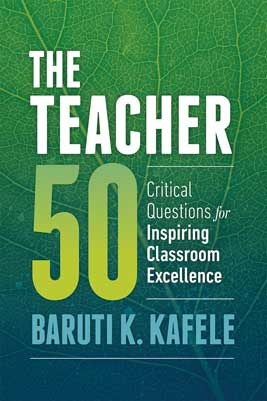 The Teacher 50: Critical Questions for Inspiring Classroom Excellence EBOOK