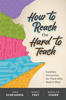 How to Reach the Hard to Teach: Excellent Instruction for Those Who Need It Most EBOOK