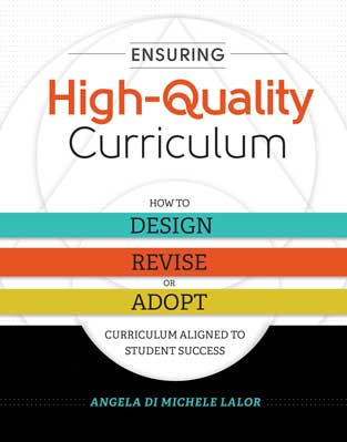 Ensuring High-Quality Curriculum: How to Design, Revise, or Adopt Curriculum Aligned to Student Success