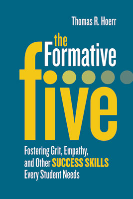 The Formative Five: Fostering Grit, Empathy, and Other Success Skills Every Student Needs EBOOK