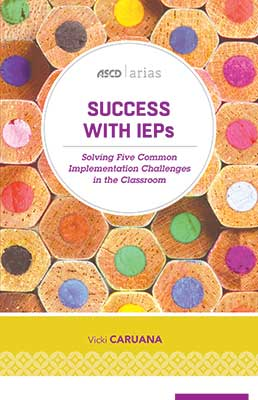 Success with IEPs: Solving Five Common Implementation Challenges in the Classroom (ASCD Arias) EBOOK