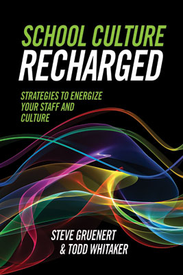 School Culture Recharged: Strategies to Energize Your Staff and Culture EBOOK