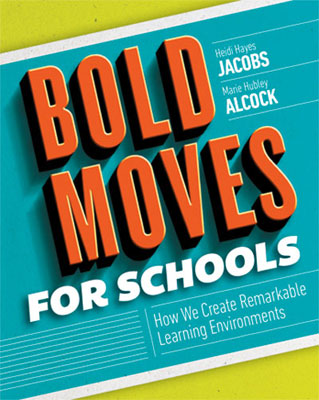 Bold Moves for Schools: How We Create Remarkable Learning Environments EBOOK