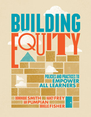 Building Equity: Policies and Practices to Empower All Learners EBOOK