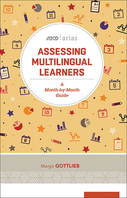 Assessing Multilingual Learners: A Month-by-Month