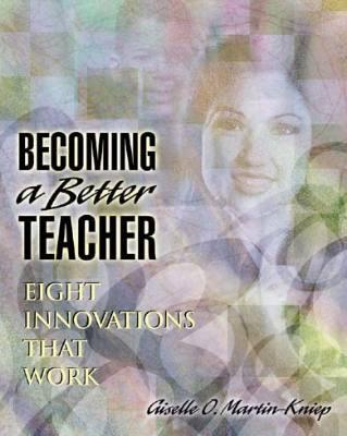 Becoming a Better Teacher: Eight Innovations That Work (DIGITAL EDITION)