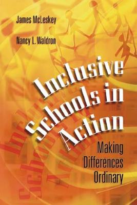 Inclusive Schools in Action: Making Differences Ordinary (EBOOK)
