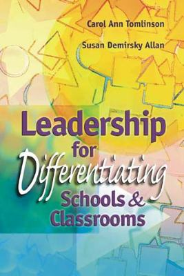 Leadership for Differentiating Schools and Classrooms (EBOOK)