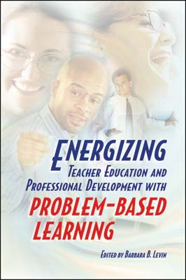 Energizing Teacher Education and Professional Development with Problem-Based Learning (EBOOK)