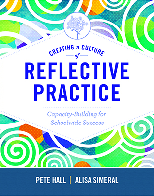 Creating a Culture of Reflective Practice: Capacity-Building for Schoolwide Success EBOOK