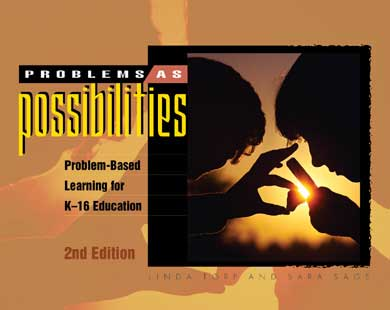 Problems as Possibilities: Problem-Based Learning for K-16  Education, 2nd Edition (EBOOK)
