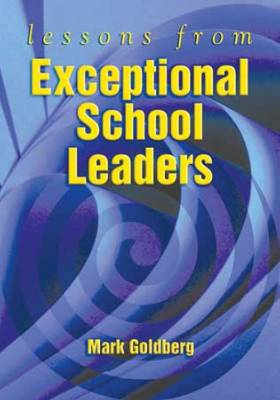 Lessons from Exceptional School Leaders (EBOOK)
