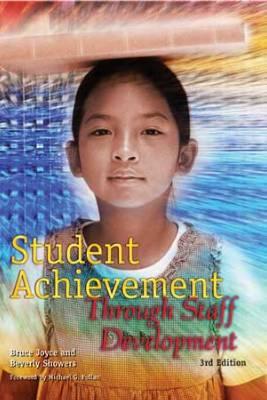 Student Achievement Through Staff Development, 3rd Edition (EBOOK)
