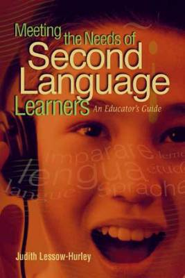 Meeting the Needs of Second Language Learners: An Educator's Guide (EBOOK)