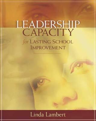 Leadership Capacity for Lasting School Improvement (EBOOK)