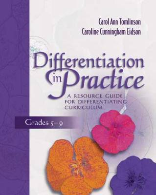 Differentiation in Practice: A Resource Guide for Differentiating Curriculum, Grades 5-9 (EBOOK)