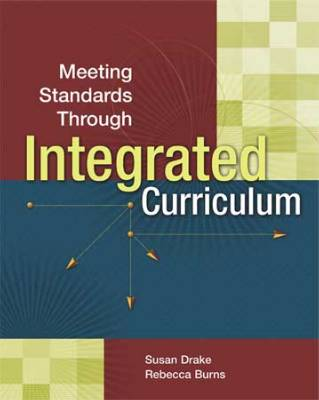 Meeting Standards Through Integrated Curriculum (EBOOK)