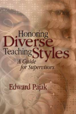 Honoring Diverse Teaching Styles: A Guide for Supervisors (EBOOK)