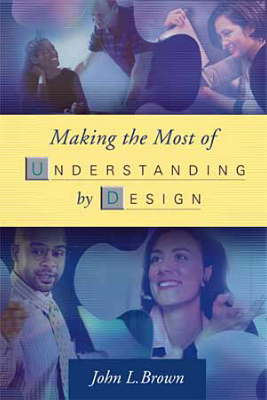 Making the Most of Understanding by Design (EBOOK)