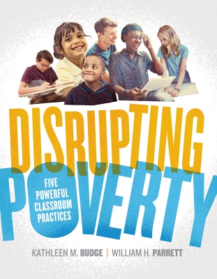 Disrupting Poverty: Five Powerful Classroom Practices EBOOK