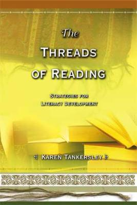 The Threads of Reading Strategies for Literacy Development (EBOOK)