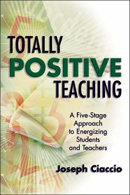 Totally Positive Teaching: A Five-Stage Approach to Energizing Students and Teachers (E-BOOK)